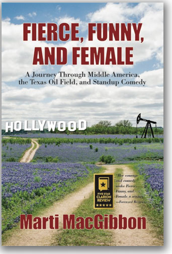 Fierce Funny And Female by Marti MacGibbon