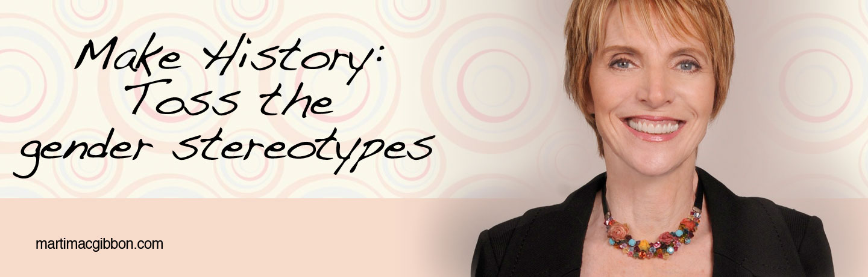 Marti Toss Gender Stereotypes